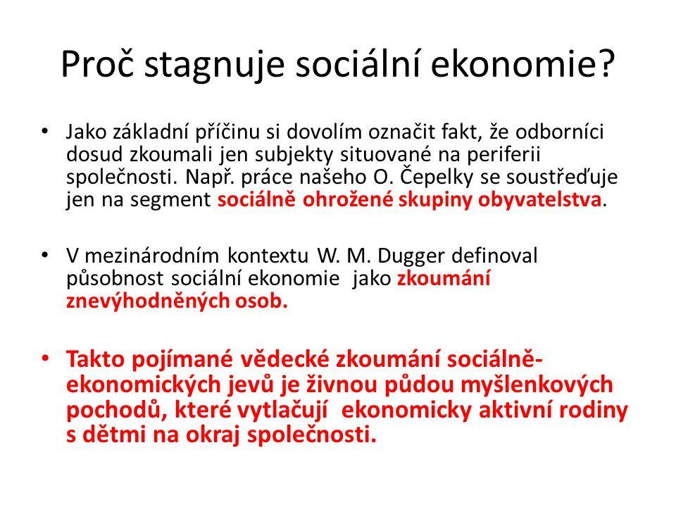 Proč stagnuje sociální ekonomie
