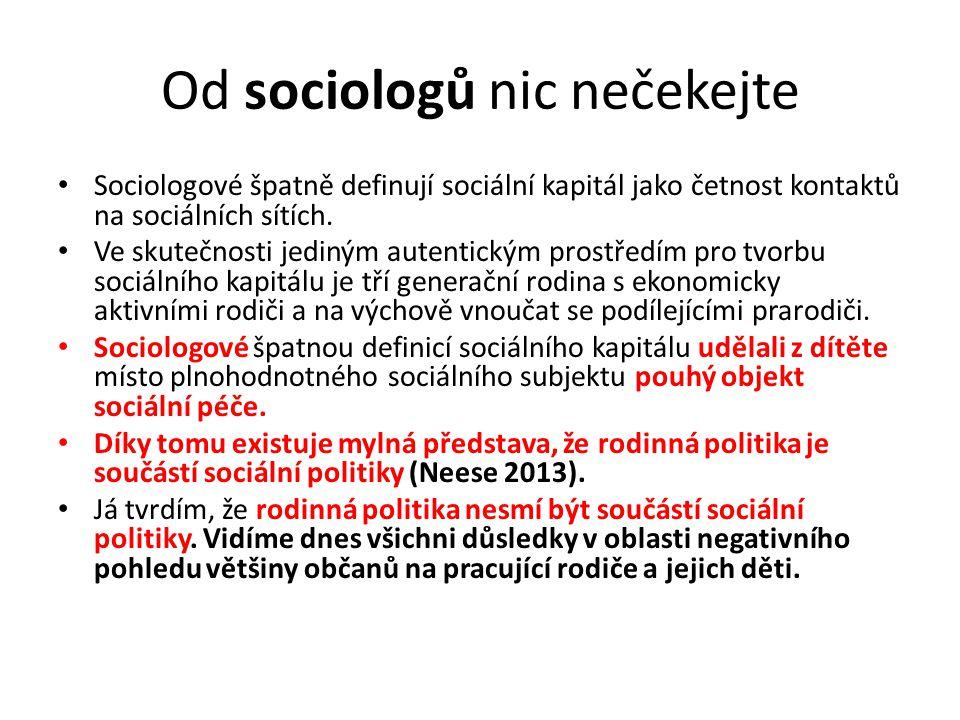 Od sociologů nic nečekejte