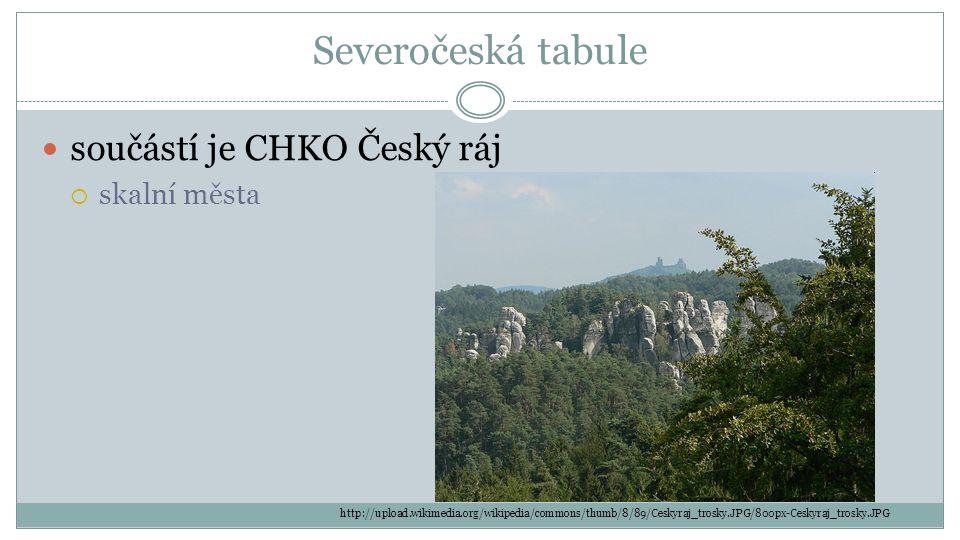 Severočeská tabule součástí je CHKO Český ráj skalní města