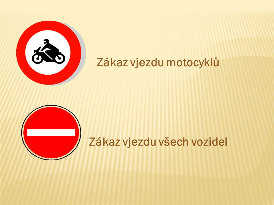 Zákaz vjezdu motocyklů