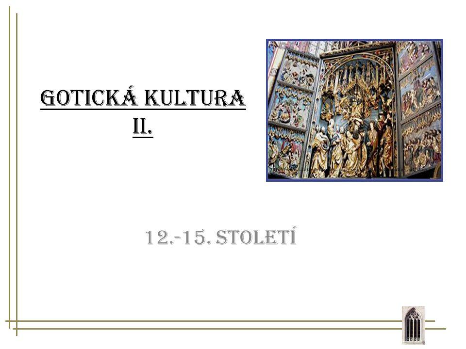 Gotická kultura II. 12.-15. století