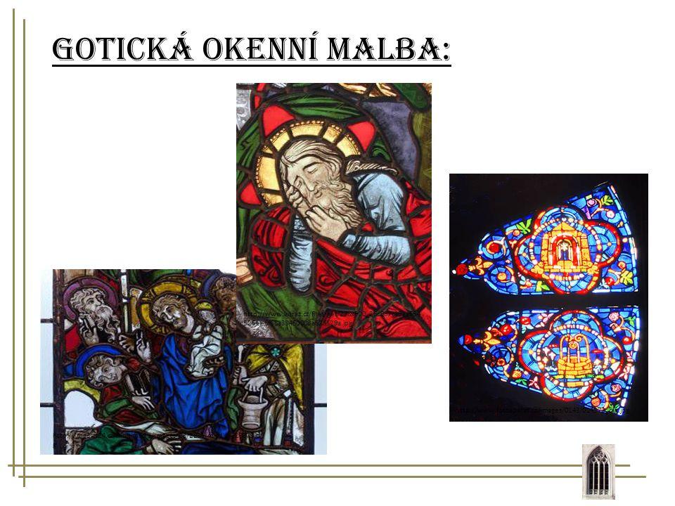 Gotická okenní malba: http://www.vitraz.cz/files/get/278x900_26c967c19aa654526ee6f68a38460003a625529a.jpg.