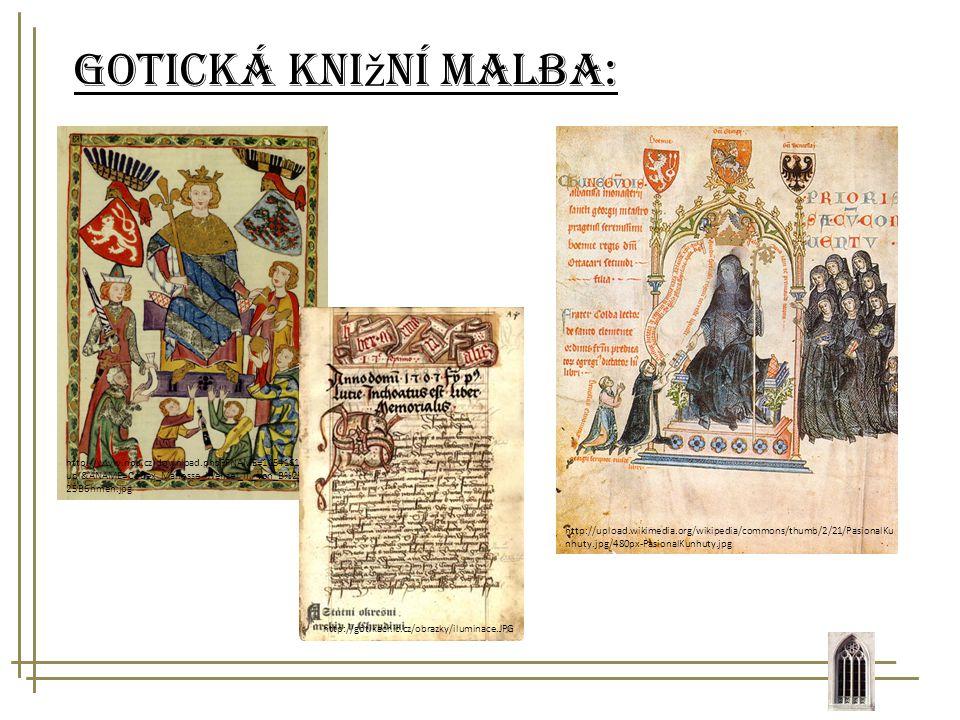 Gotická knižní malba: http://www.npu.cz/download.php FNAME=1154161112.upl&ANAME=Codex_Manesse_Wenzel_II._von_B%25C3%25B6hmen.jpg.