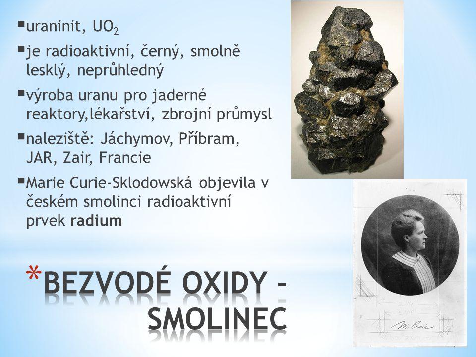 BEZVODÉ OXIDY - SMOLINEC