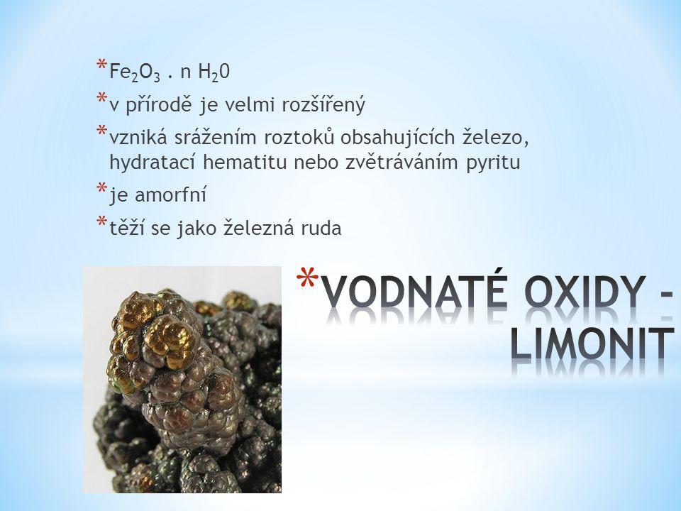 VODNATÉ OXIDY - LIMONIT