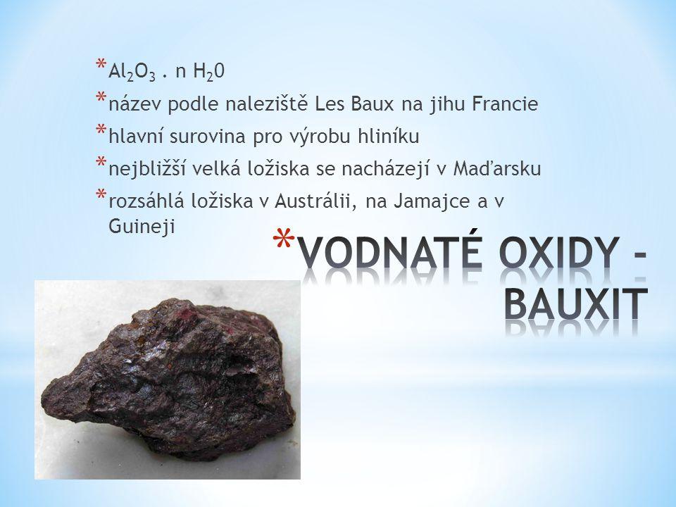 VODNATÉ OXIDY - BAUXIT Al2O3 . n H20