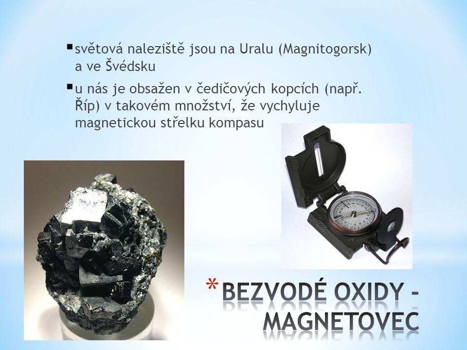 BEZVODÉ OXIDY - MAGNETOVEC