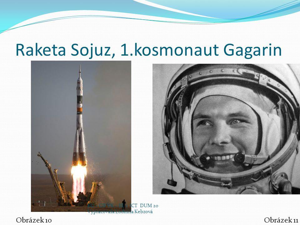 Raketa Sojuz, 1.kosmonaut Gagarin