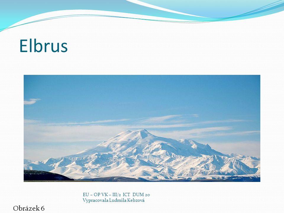 Elbrus Obrázek 6 EU – OP VK – III/2 ICT DUM 20