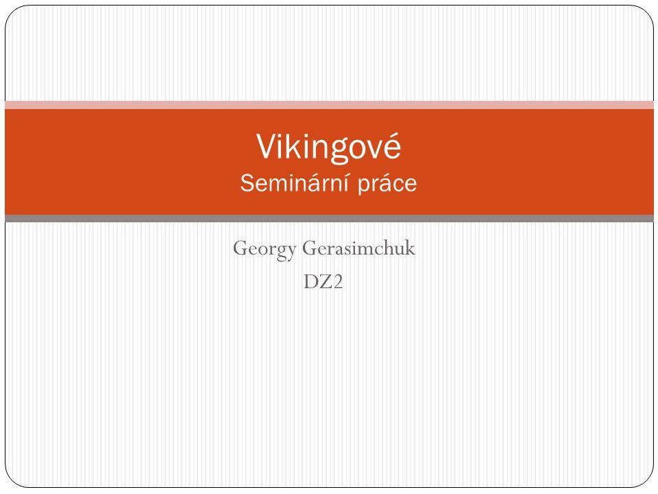 Vikingové Seminární práce