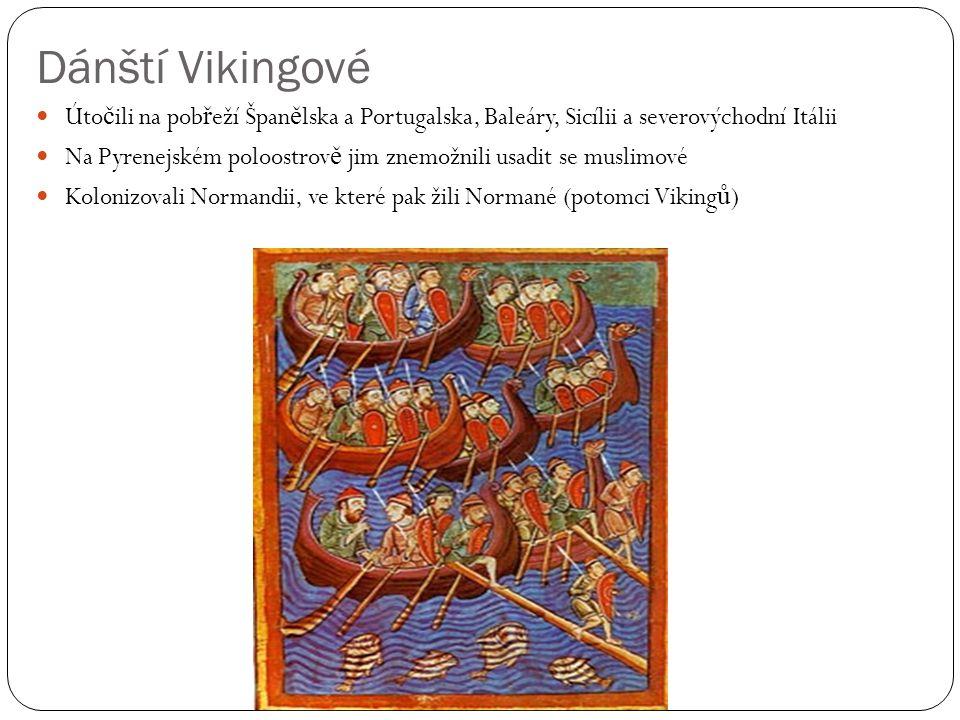 Dánští Vikingové Útočili na pobřeží Španělska a Portugalska, Baleáry, Sicílii a severovýchodní Itálii.