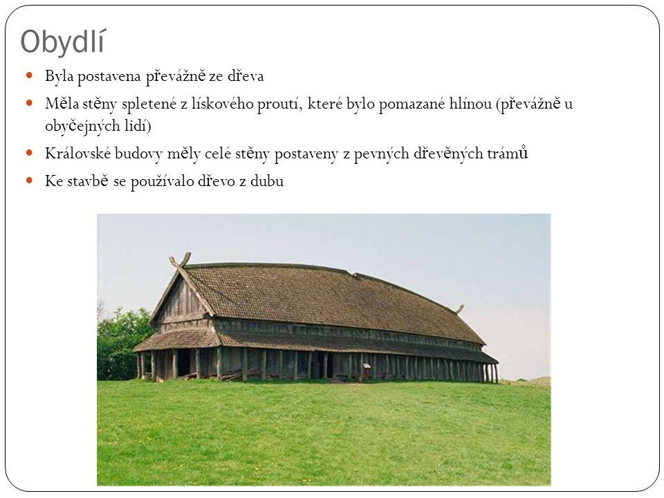 Obydlí Byla postavena převážně ze dřeva