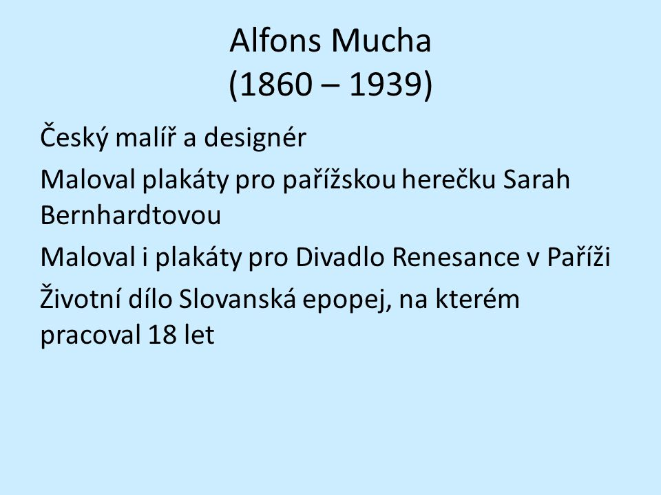 Alfons Mucha (1860 – 1939)