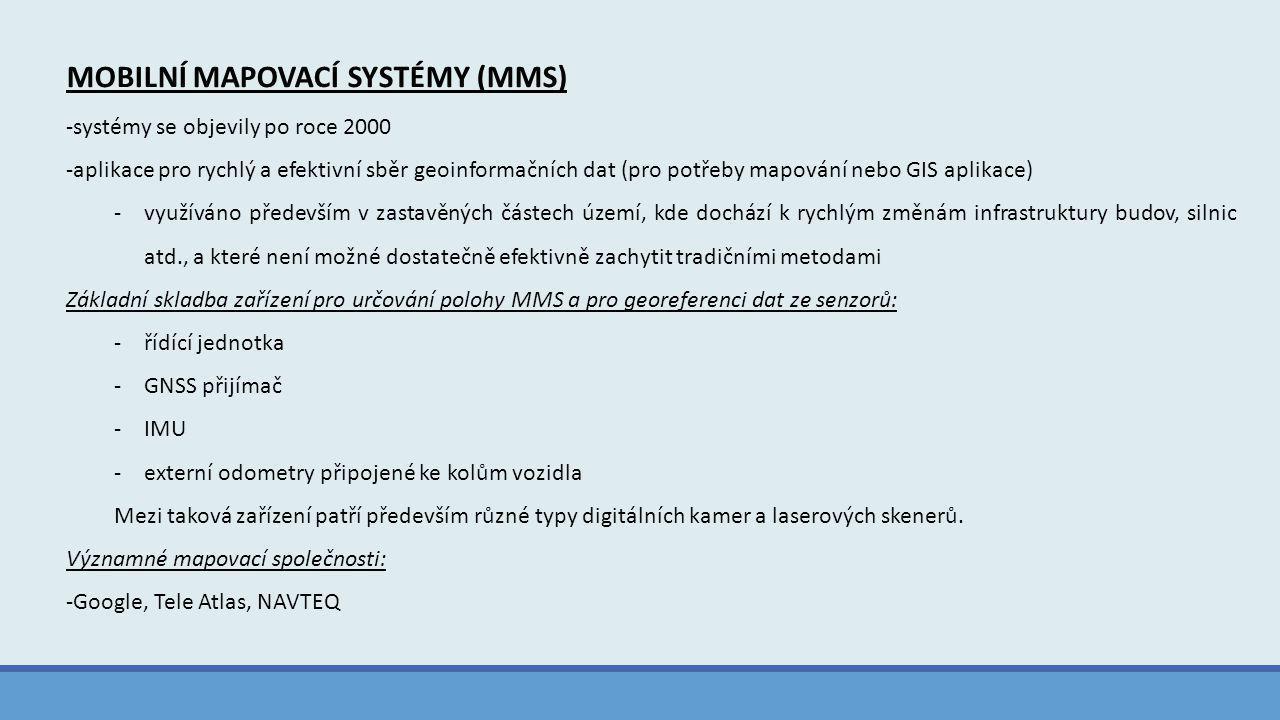 MOBILNÍ MAPOVACÍ SYSTÉMY (MMS)