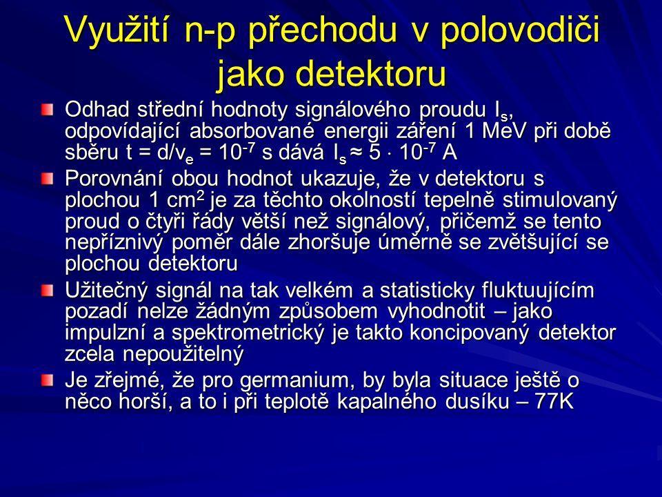 Využití n-p přechodu v polovodiči jako detektoru