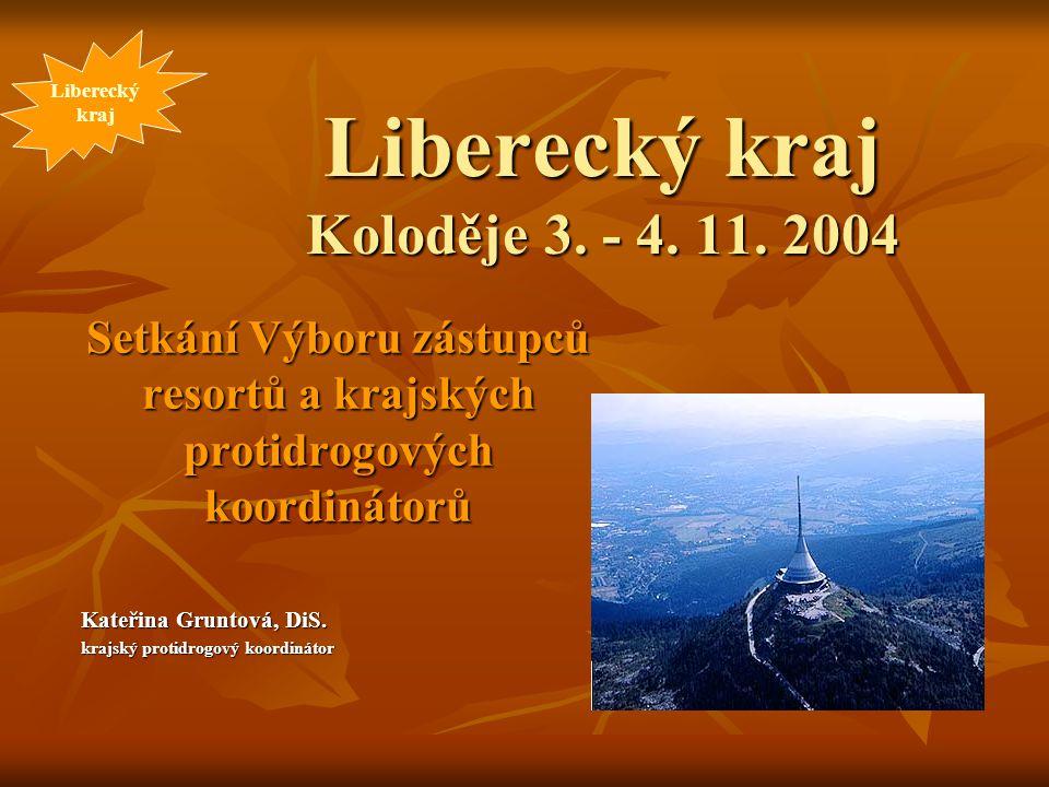 Liberecký kraj Koloděje 3. - 4. 11. 2004