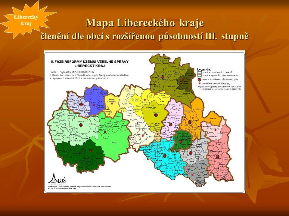 Liberecký kraj Mapa Libereckého kraje členění dle obcí s rozšířenou působností III. stupně