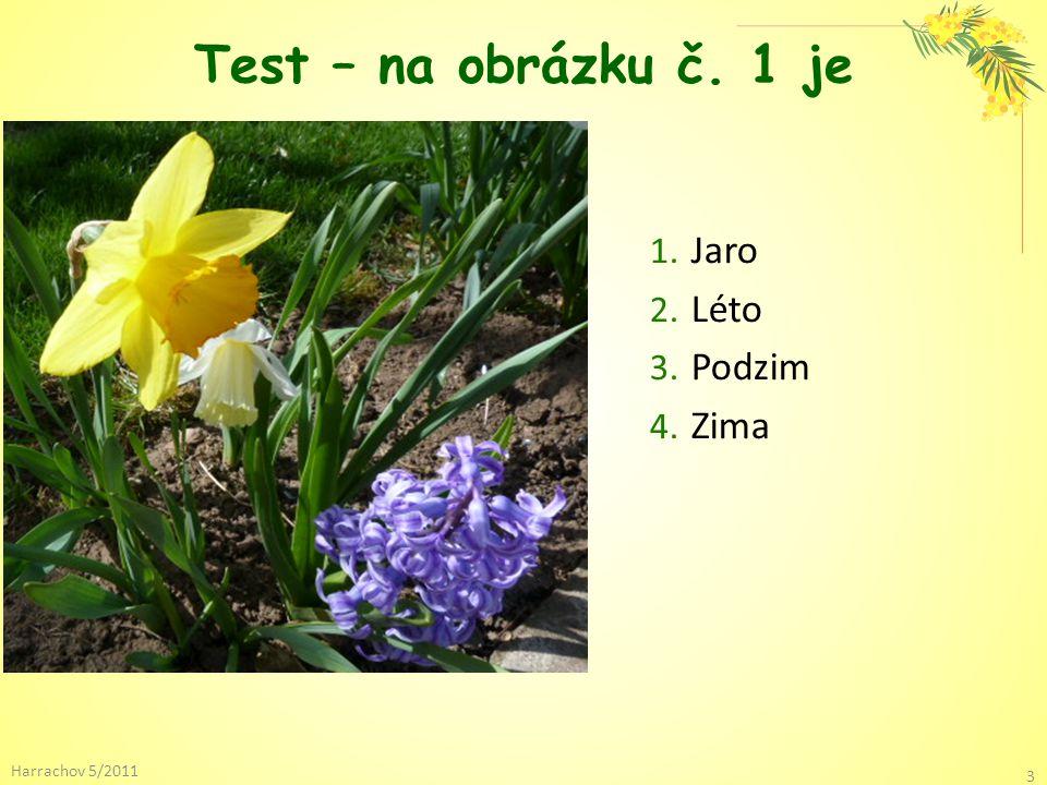 Test – na obrázku č. 1 je Jaro Léto Podzim Zima Harrachov 5/2011