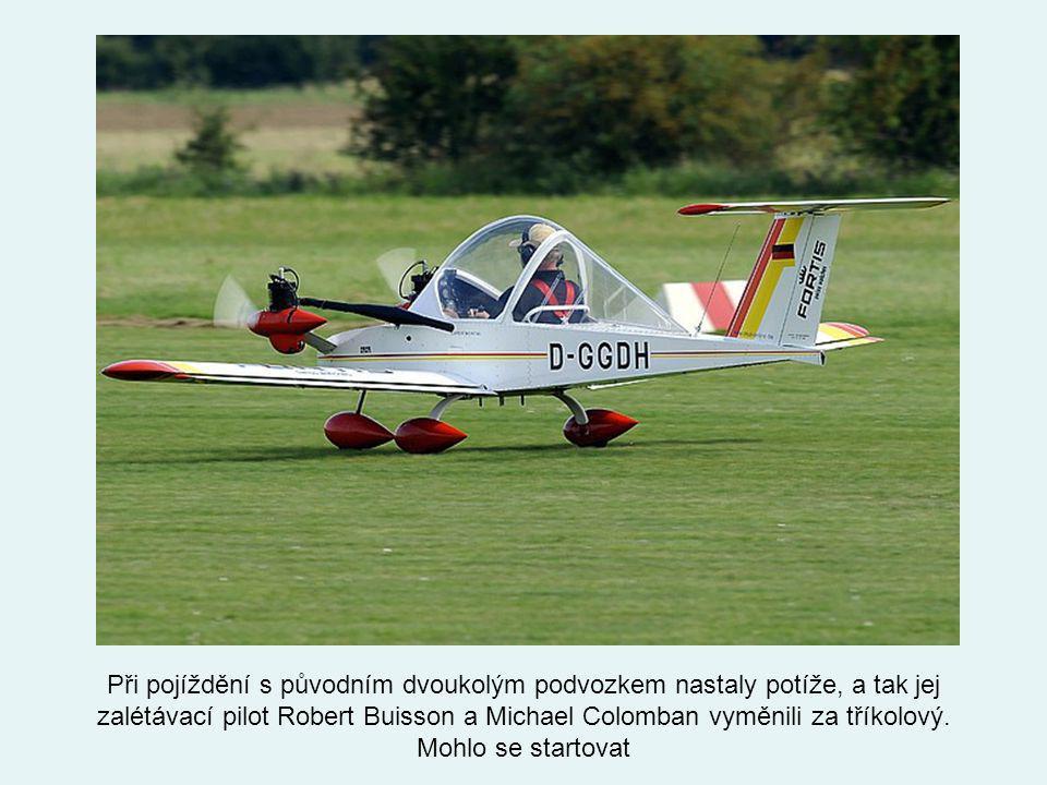 Při pojíždění s původním dvoukolým podvozkem nastaly potíže, a tak jej zalétávací pilot Robert Buisson a Michael Colomban vyměnili za tříkolový.