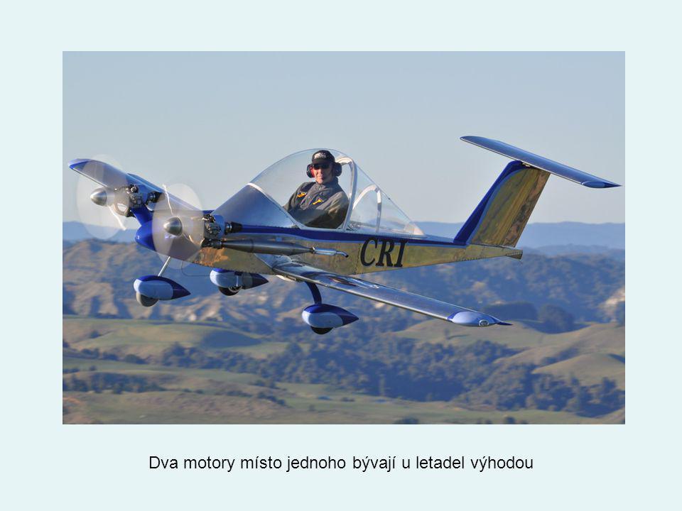 Dva motory místo jednoho bývají u letadel výhodou