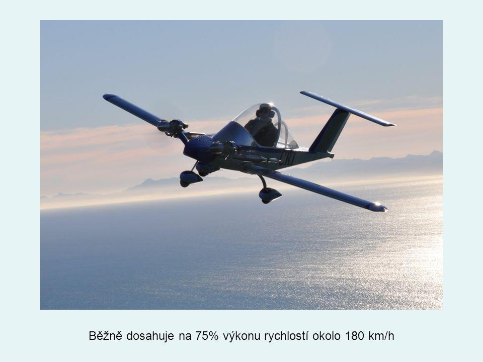 Běžně dosahuje na 75% výkonu rychlostí okolo 180 km/h
