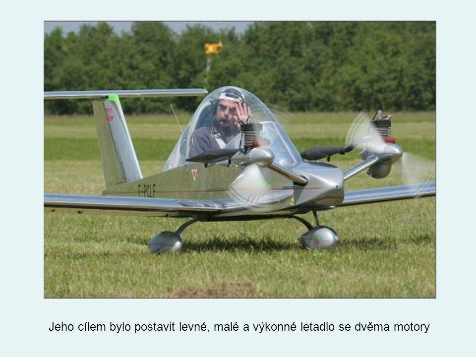 Jeho cílem bylo postavit levné, malé a výkonné letadlo se dvěma motory