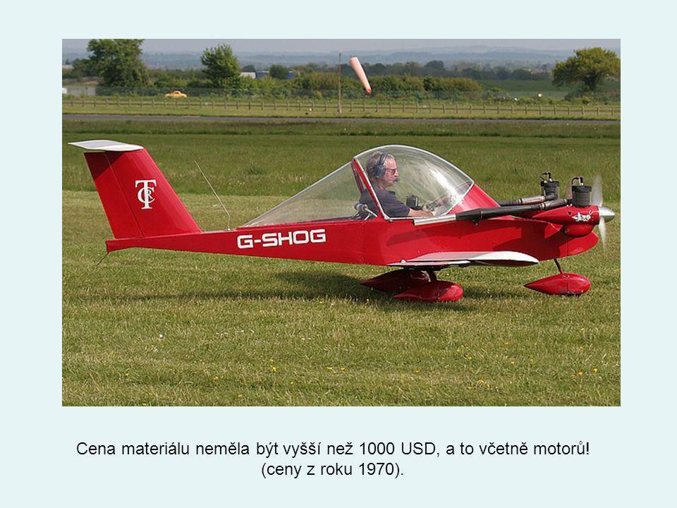 Cena materiálu neměla být vyšší než 1000 USD, a to včetně motorů