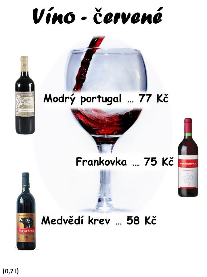 Víno - červené Modrý portugal … 77 Kč Frankovka … 75 Kč