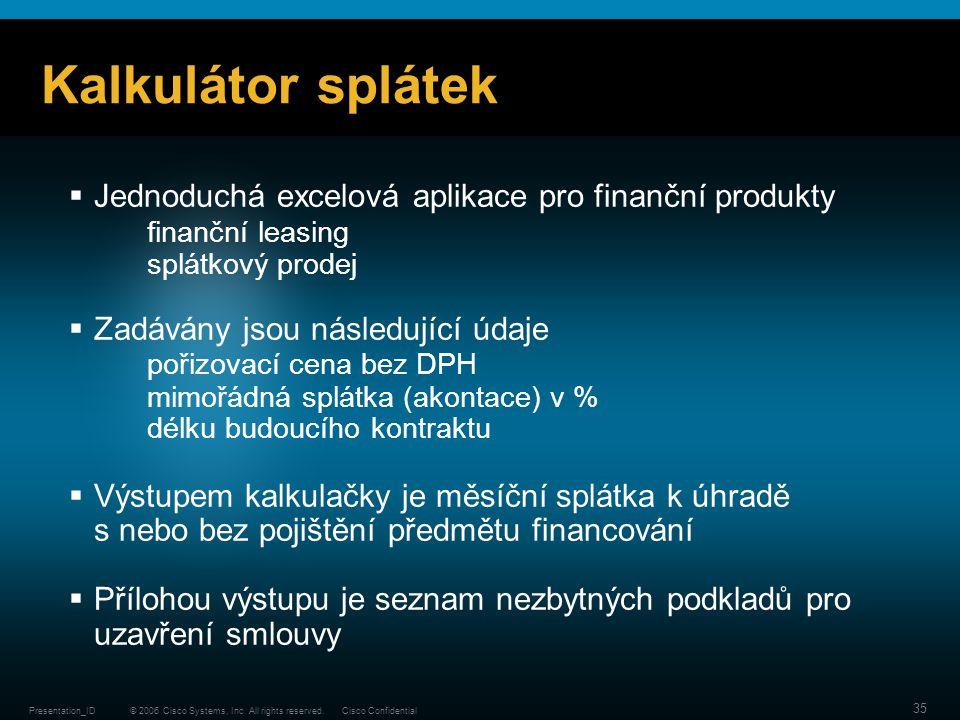 Kalkulátor splátek Jednoduchá excelová aplikace pro finanční produkty