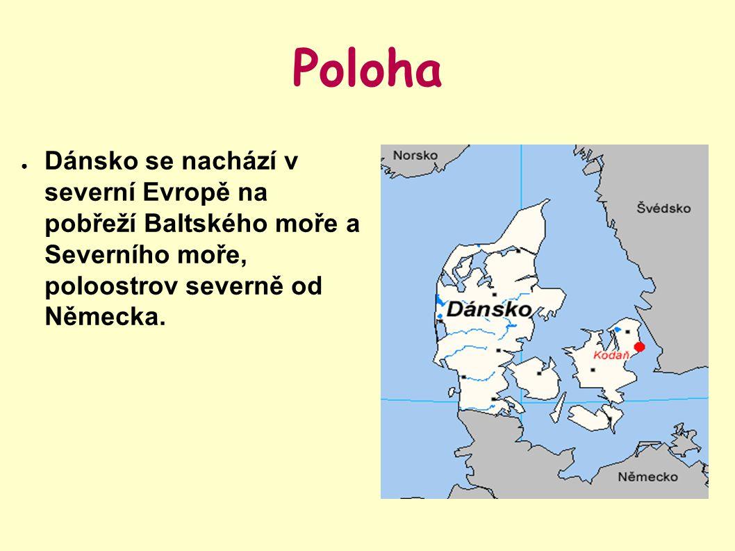Poloha Dánsko se nachází v severní Evropě na pobřeží Baltského moře a Severního moře, poloostrov severně od Německa.