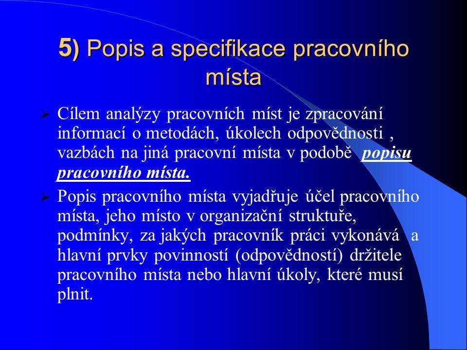5) Popis a specifikace pracovního místa