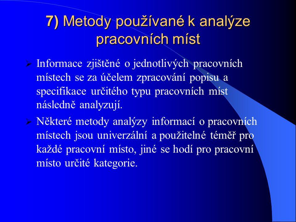 7) Metody používané k analýze pracovních míst