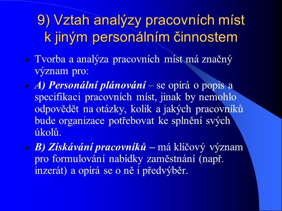 9) Vztah analýzy pracovních míst k jiným personálním činnostem