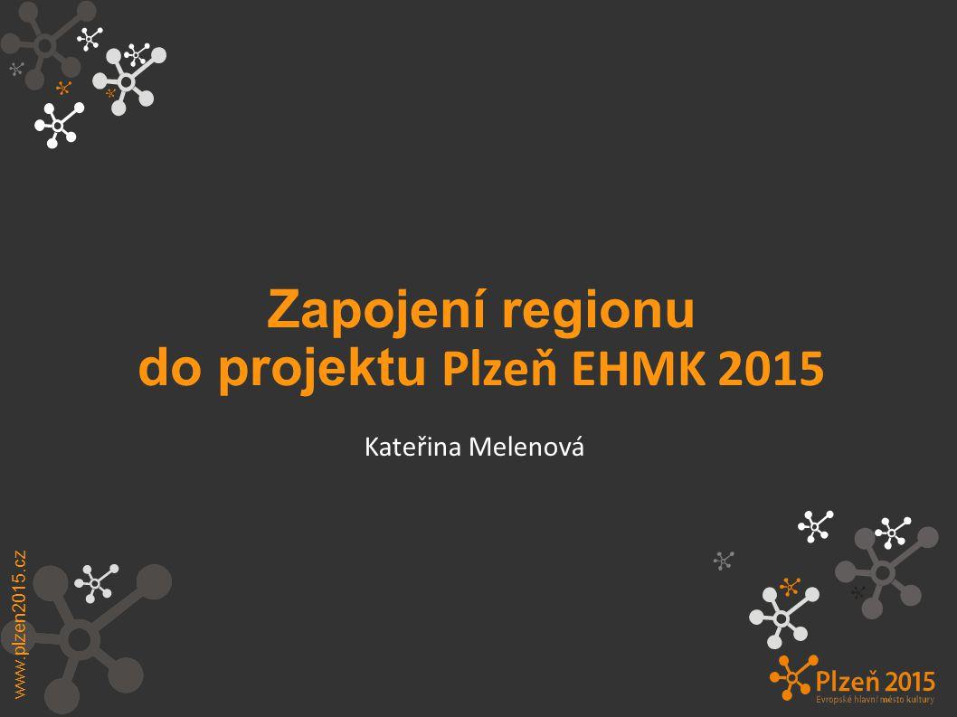 Zapojení regionu do projektu Plzeň EHMK 2015