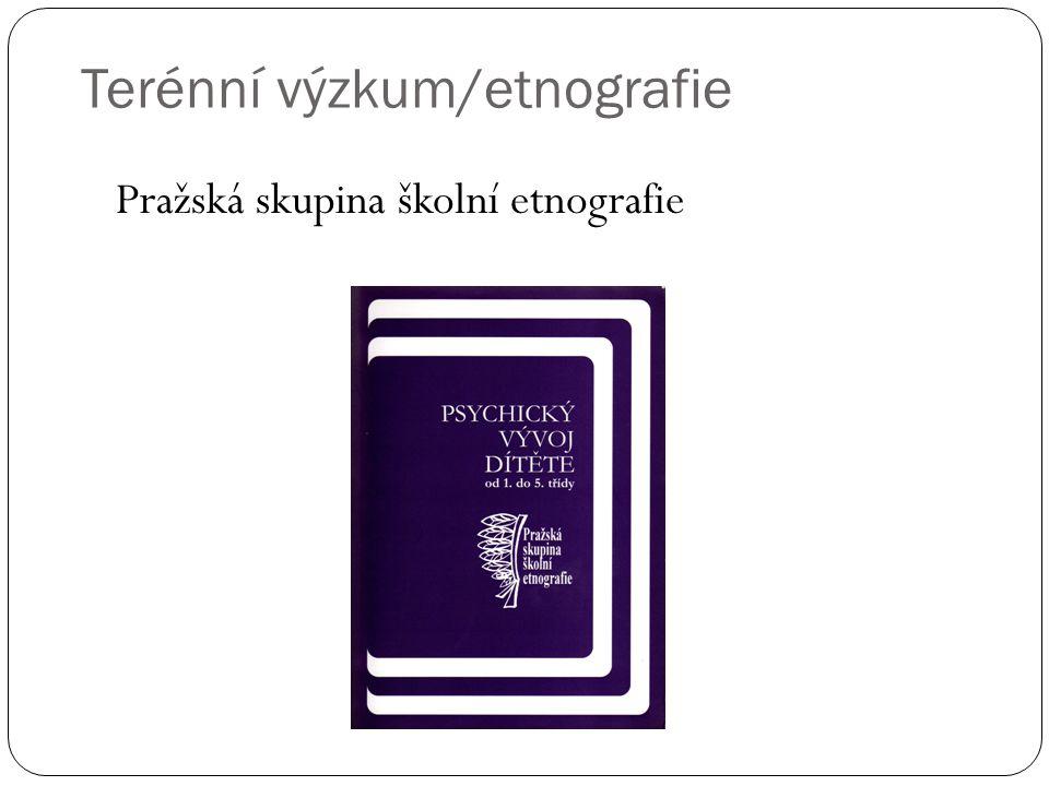 Terénní výzkum/etnografie