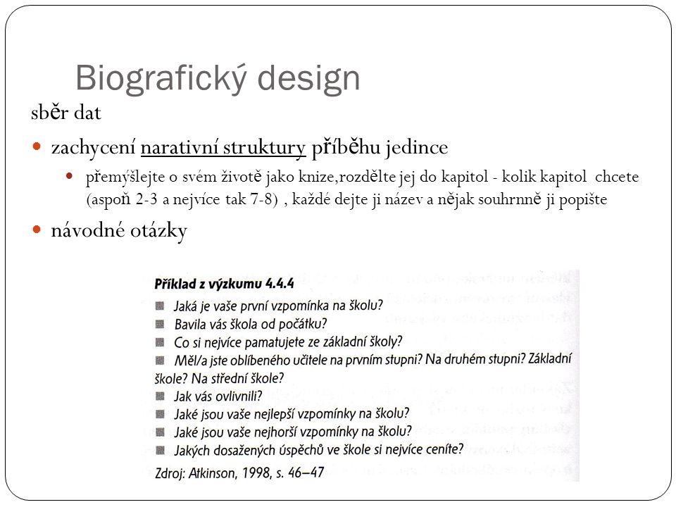 Biografický design sběr dat