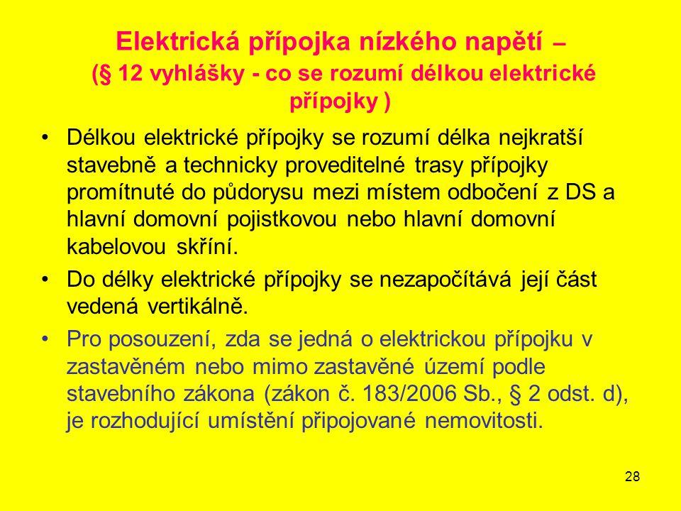 Elektrická přípojka nízkého napětí – (§ 12 vyhlášky - co se rozumí délkou elektrické přípojky )