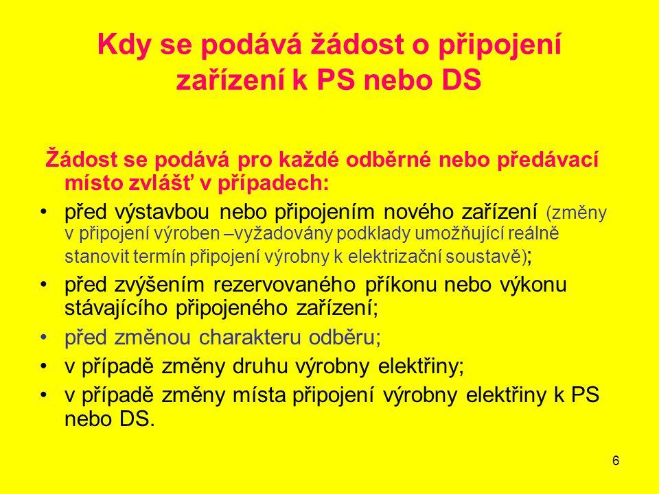 Kdy se podává žádost o připojení zařízení k PS nebo DS