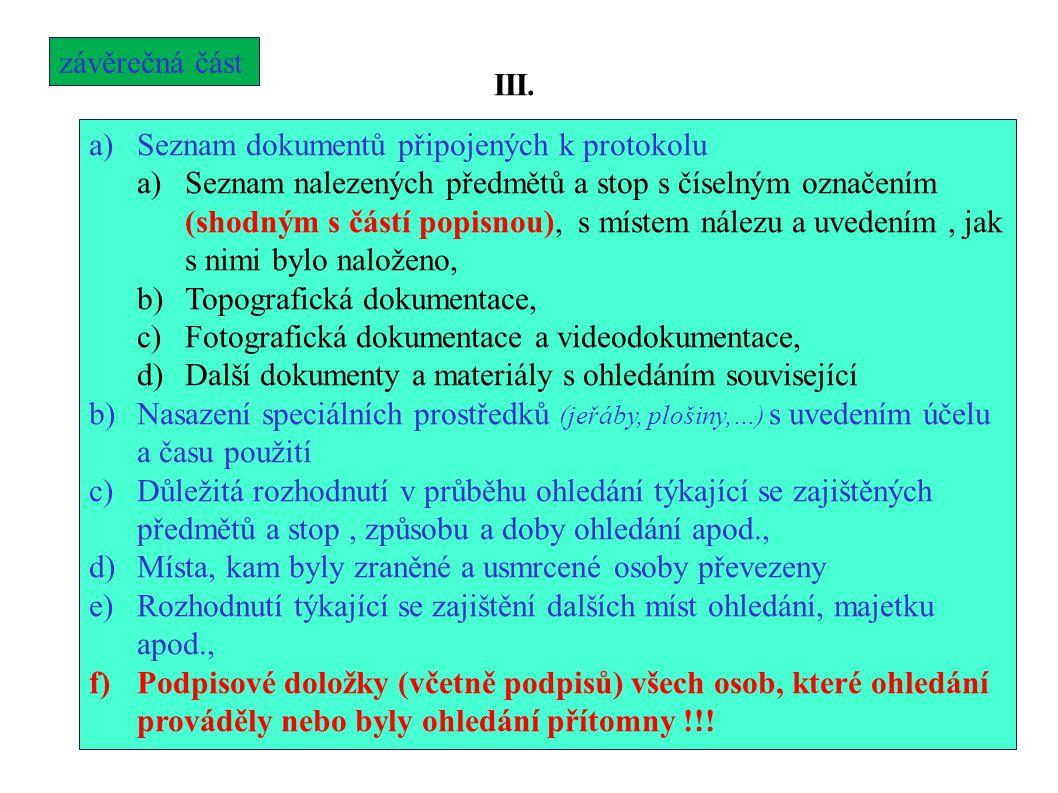závěrečná část III. Seznam dokumentů připojených k protokolu.