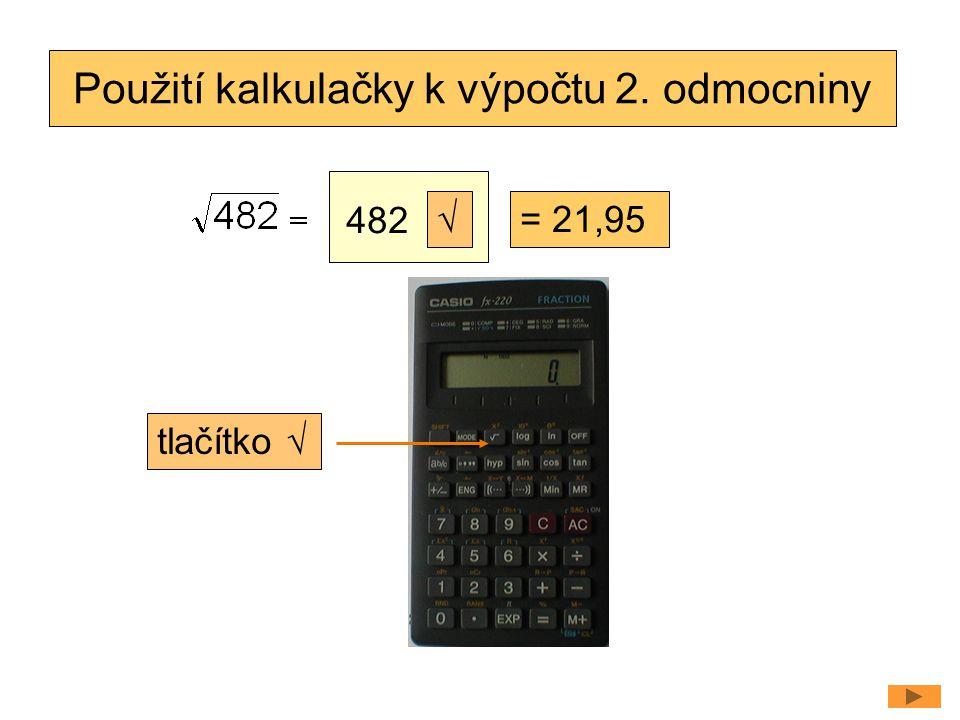 Použití kalkulačky k výpočtu 2. odmocniny