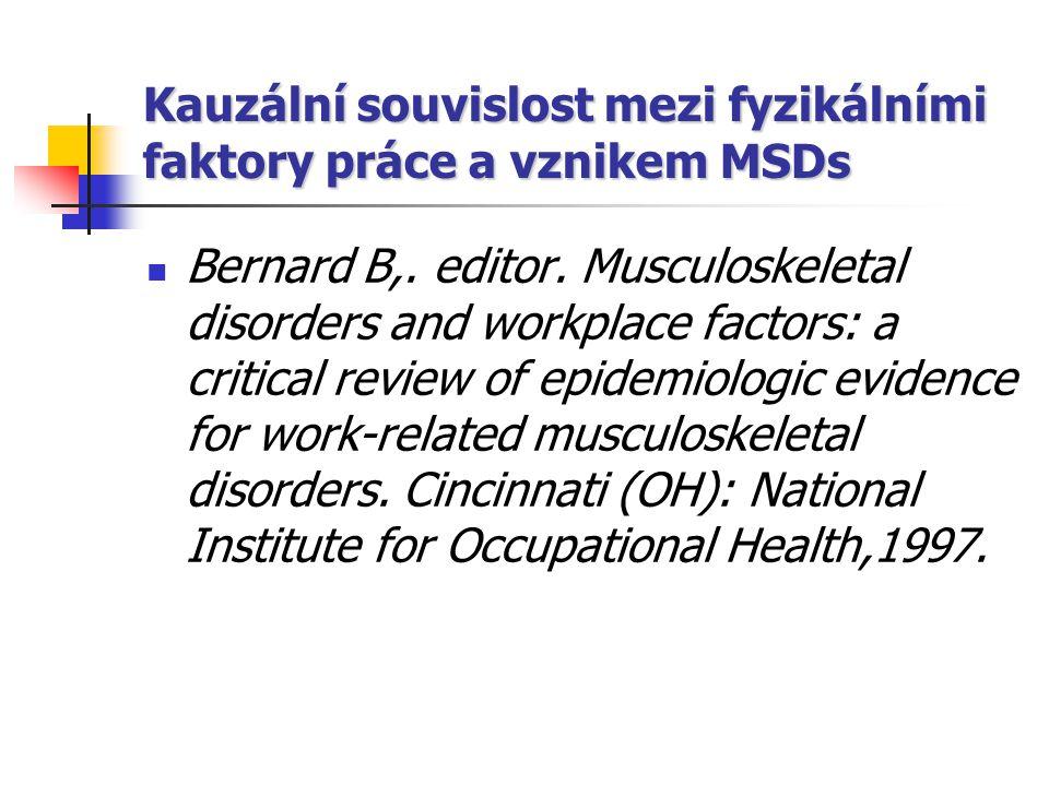 Kauzální souvislost mezi fyzikálními faktory práce a vznikem MSDs