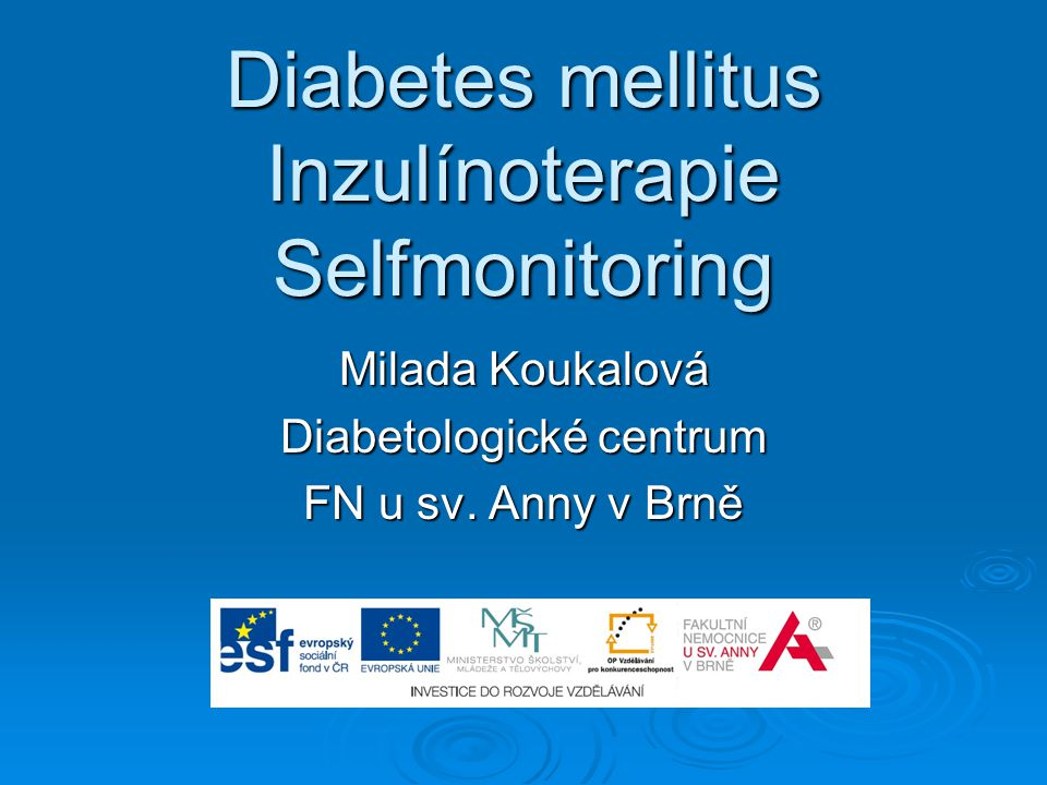 Diabetes mellitus Inzulínoterapie Selfmonitoring