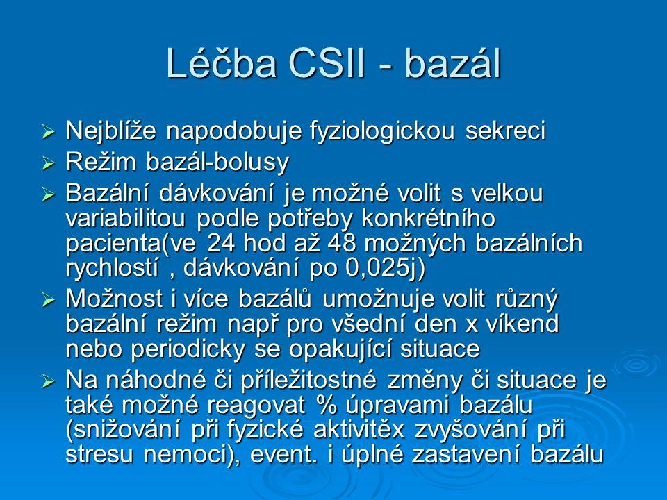Léčba CSII - bazál Nejblíže napodobuje fyziologickou sekreci