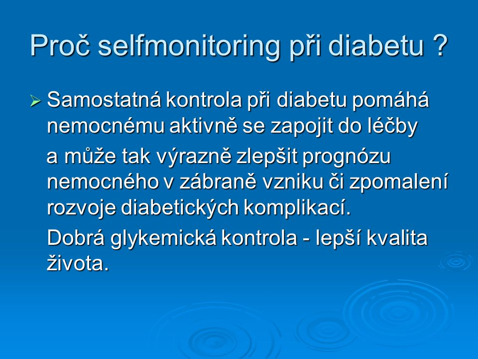 Proč selfmonitoring při diabetu
