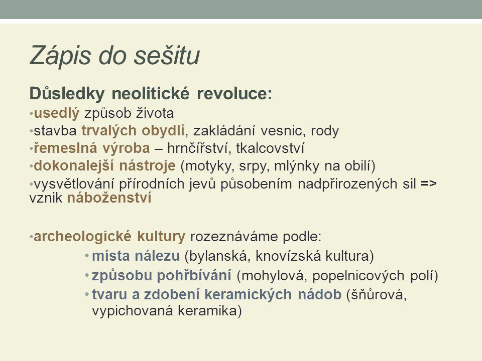 Zápis do sešitu Důsledky neolitické revoluce: usedlý způsob života