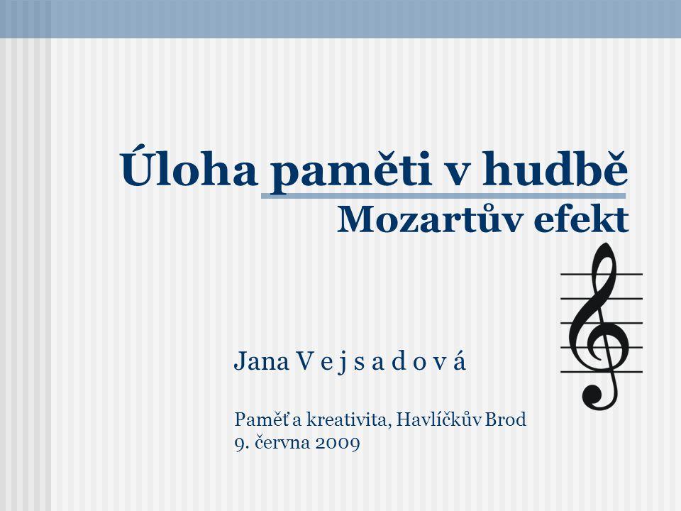 Úloha paměti v hudbě Mozartův efekt