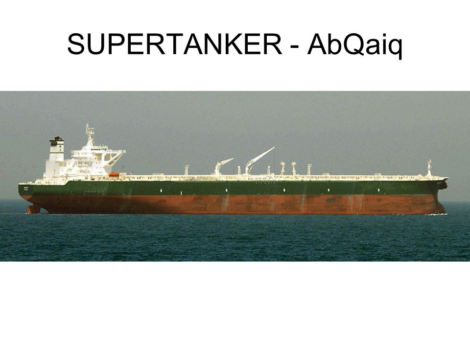 SUPERTANKER - AbQaiq