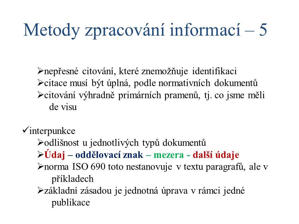 Metody zpracování informací – 5