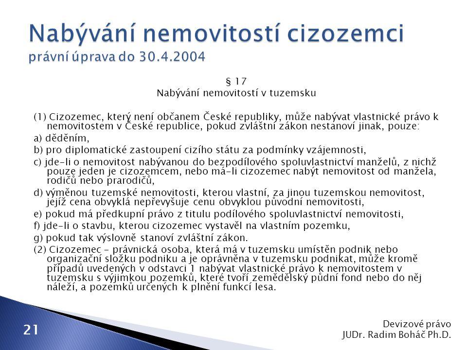 Nabývání nemovitostí cizozemci právní úprava do 30.4.2004