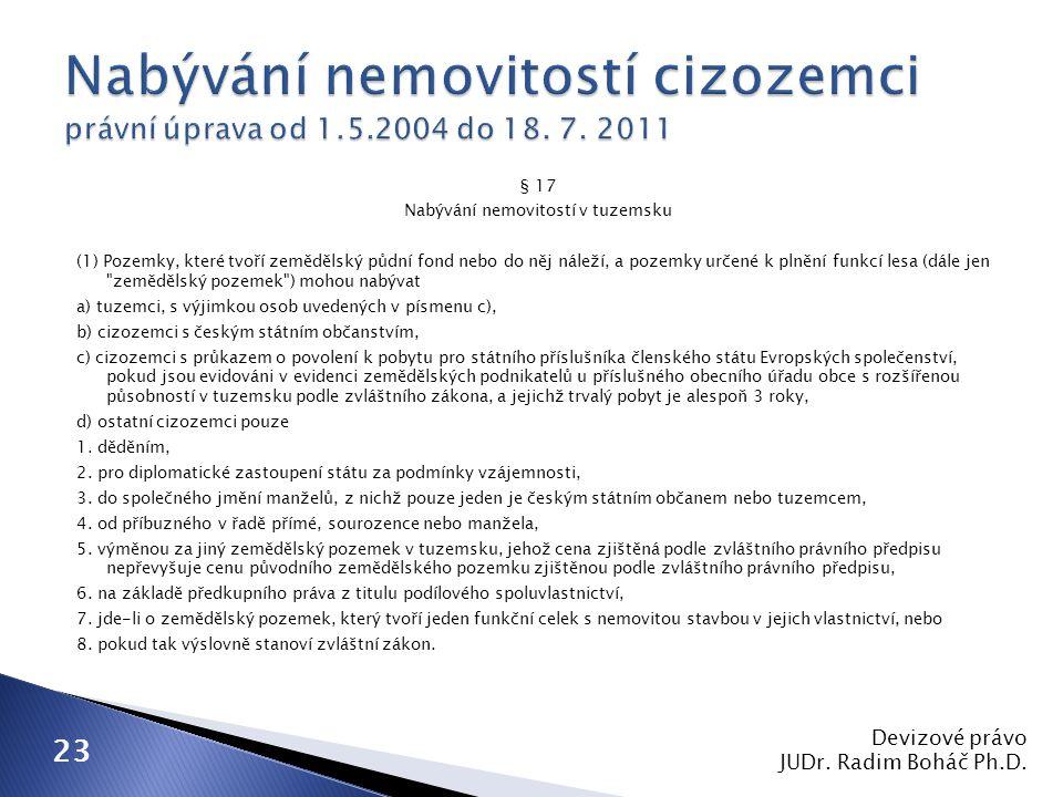Nabývání nemovitostí cizozemci právní úprava od 1. 5. 2004 do 18. 7